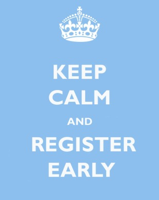 keep calm and register early